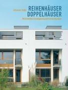Reihenhäuser Doppelhäuser: Mit Architekten kostengünstig und hochwertig bauen