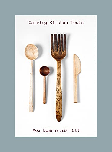 Carving Kitchen Tools: Carve your own kitchen tools