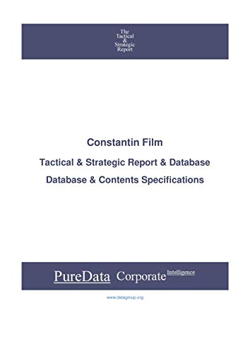 Constantin Film: Tactical & Strategic Database Specifications - Frankfurt perspectives (Tactical & Strategic - Germany Book 2009) (English Edition)