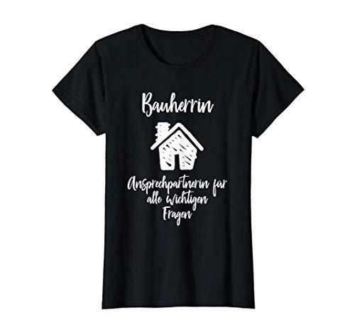Damen Bauherrin Hausbau Baustelle Hausbauerin Geschenk T-Shirt