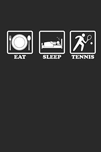 EAT SLEEP TENNIS: Notizbuch für Tennis Spieler Notebook Journal 6x9 kariert squared karo