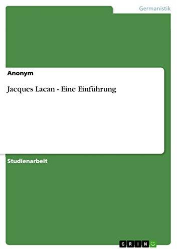 Jacques Lacan - Eine Einführung