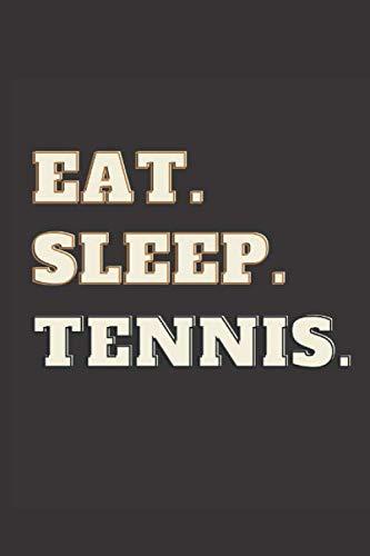 Eat. Sleep. Tennis: Nice wide-ruled lines for easy writing