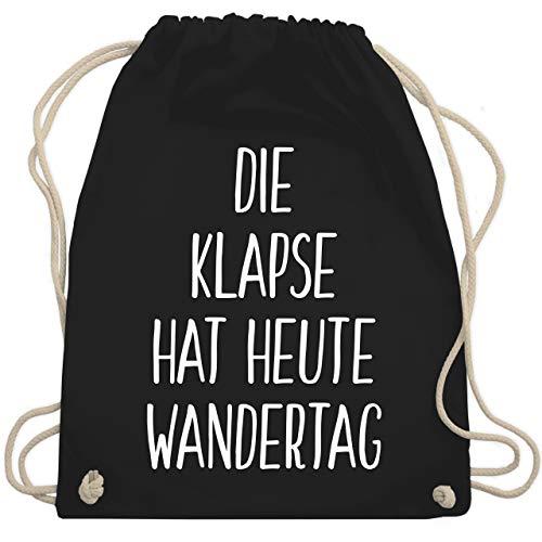 Shirtracer Festival Turnbeutel - Die Klapse hat heute Wandertag - Unisize - Schwarz - wandertag beutel - WM110 - Turnbeutel und Stoffbeutel aus Baumwolle