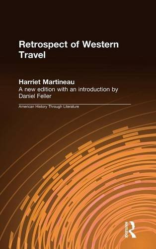 Retrospect of Western Travel (American History Through Literature)