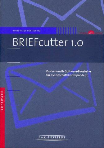 BRIEFcutter 1.0, 1 CD-ROMProfessionelle Softwarebausteine für die Geschäftskorrespondenz. Für Windows: Windows 95/98/Me/NT 4.0/2000/XP, MacOS 9.1,MacOS X, Textverarbeitung: Word 97, 2000, 2001, 2002 (