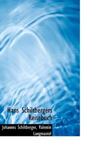 Hans Schiltbergers Reisebuch