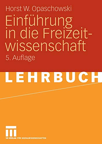 Einführung In Die Freizeitwissenschaft (German Edition)