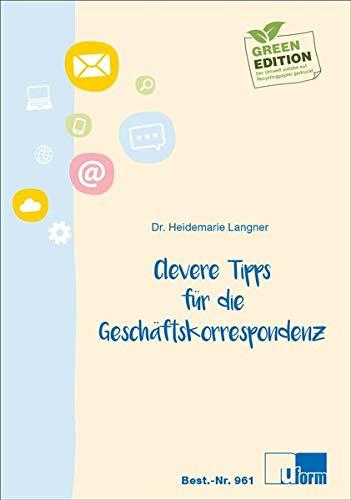 Clevere Tipps für die Geschäftskorrespondenz