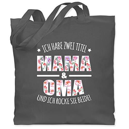 Shirtracer Muttertagsgeschenk - Ich habe zwei Titel: Mama & Oma und ich rocke sie beide floral weiß - Unisize - Dunkelgrau - WM101 - WM101 - Stoffbeutel aus Baumwolle Jutebeutel lange Henkel