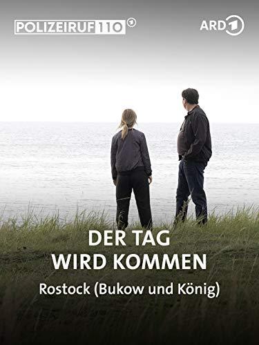 Polizeiruf 110 - Bukow und König (Rostock): Der Tag wird kommen