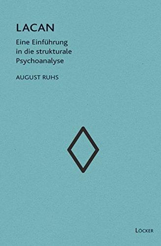 Lacan: Eine Einführung in die strukturale Psychoanalyse