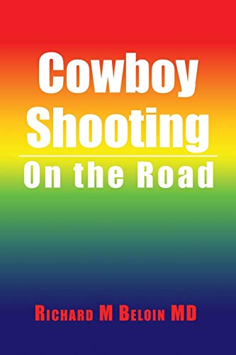 Cowboy Shooting: On the Road