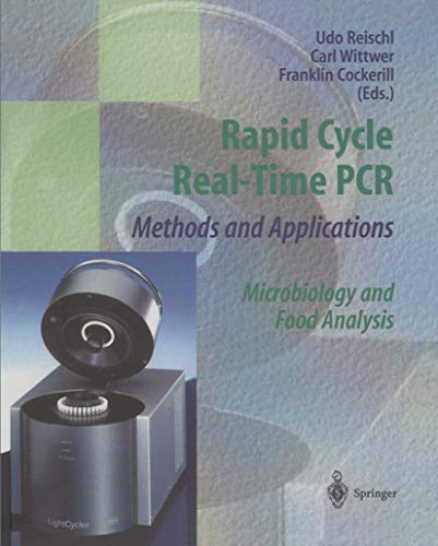 Rapid Cycle Real-Time PCR ― Methods and Applications: Microbiology and Food Analysis