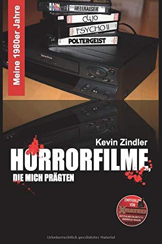 Meine 1980er Jahre - Horrorfilme, die mich prägten