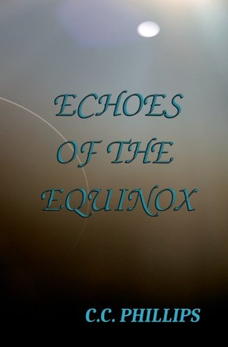 Echoes of the Equinox (Jesse Sterling, Band 2)