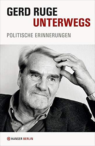 Unterwegs: Politische Erinnerungen