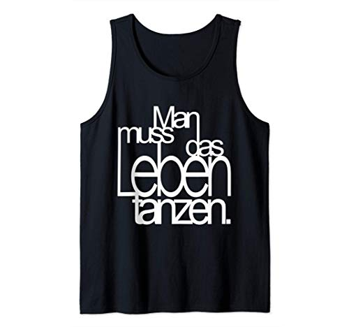 Nietzsche Design für Tänzer denn Man muss das Leben tanzen Tank Top