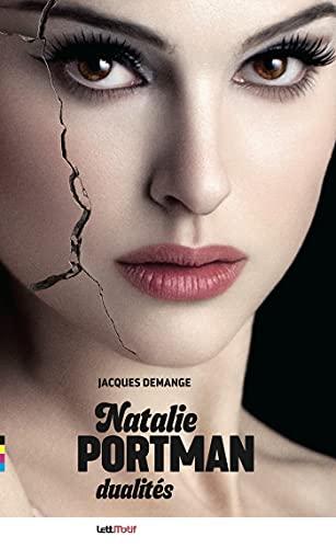 Natalie Portman, dualités (French Edition)
