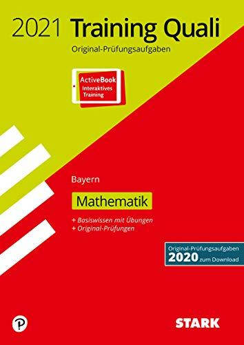 STARK Training Abschlussprüfung Quali Mittelschule 2021 - Mathematik 9. Klasse - Bayern: Ausgabe mit ActiveBook (STARK-Verlag - Abschlussprüfungen)
