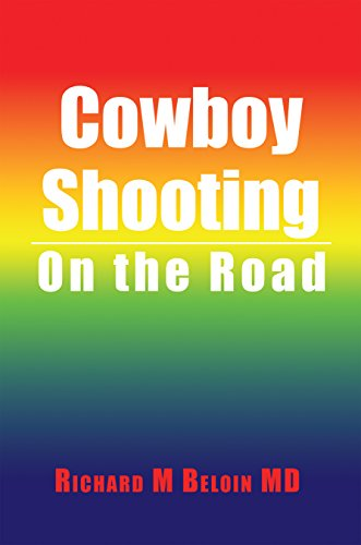 Cowboy Shooting: On the Road (English Edition)