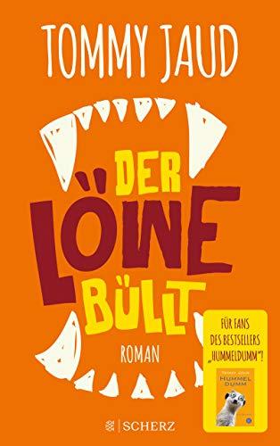 Der Löwe büllt: Roman