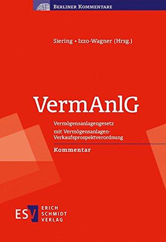 VermAnlG: Vermögensanlagengesetz mit Vermögensanlagen-Verkaufsprospektverordnung Kommentar (Berliner Kommentare)