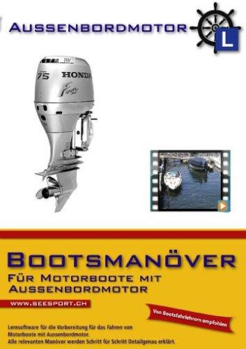 Bootsmanöver für Motorboote mit Aussenbordmotor