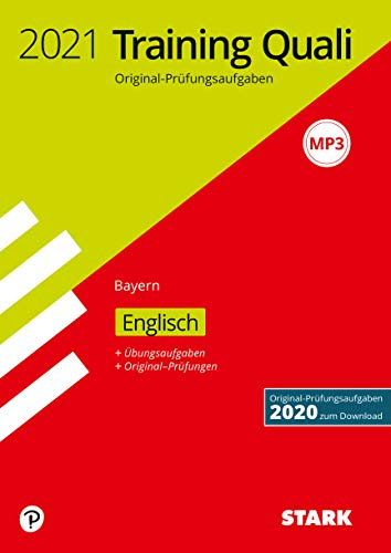 STARK Training Abschlussprüfung Quali Mittelschule 2021 - Englisch 9. Klasse - Bayern (STARK-Verlag - Abschlussprüfungen)