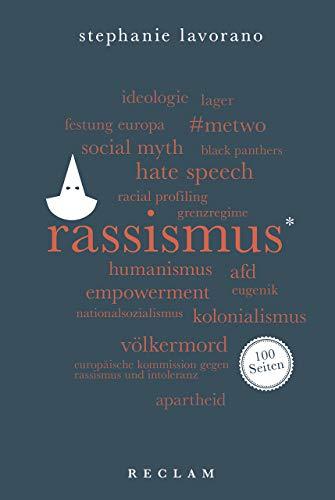 Rassismus. 100 Seiten (Reclam 100 Seiten)
