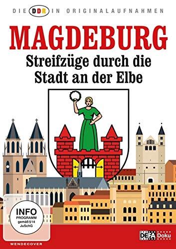 Die DDR in Originalaufnahmen - Magdeburg Streifzüge durch die Stadt an der Elbe