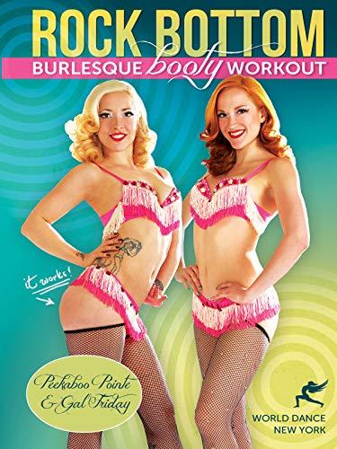 Rock Bottom - Burlesque Booty Workout