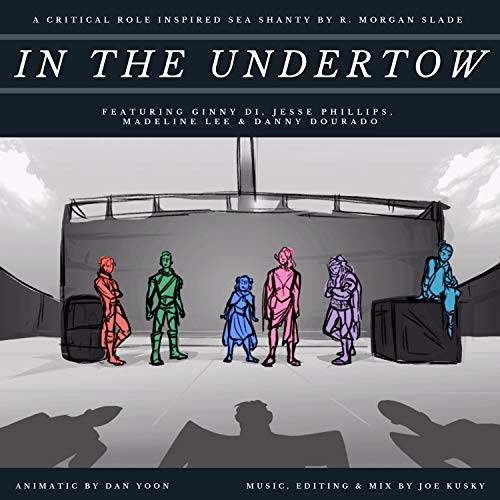 In the Undertow (feat. Ginny Di, Jesse Phillips, Madeline Lee & Danny Dourado)