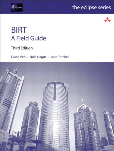 BIRT: A Field Guide (Eclipse Series) (English Edition)