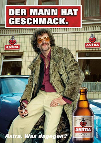 ASTRA Bier Werbung/Reklame Plakat DIN A1 59,4 x 84,1cm Der Mann hat Geschmack, kultiges Poster aus St. Pauli