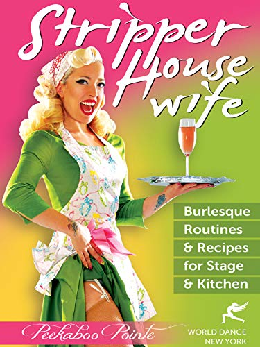 Stripper Housewife: Burlesque Routines & Recipes [DVD] [Region 1] [NTSC] [US Import]