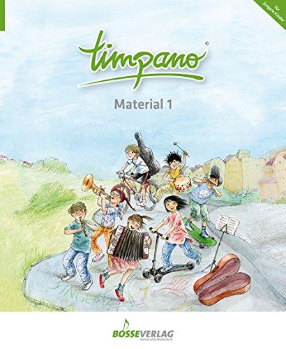 TIMPANO - Material 1: Elementare Musikpraxis in Themenkreisen für Kinder von 0 bis 10