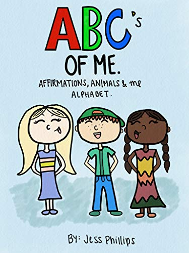 The ABC's of Me: Affirmations, Animals & The Alphabet (English Edition)