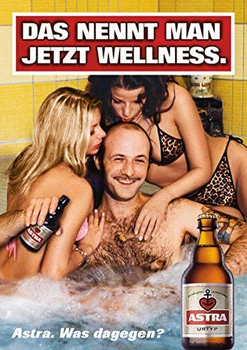 ASTRA Bier Werbung/Reklame Plakat DIN A1 59,4 x 84,1cm Das nett Man jetzt Wellness, kultiges Poster aus St. Pauli