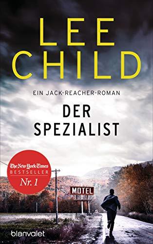 Der Spezialist: Ein Jack-Reacher-Roman (Die-Jack-Reacher-Romane, Band 23)