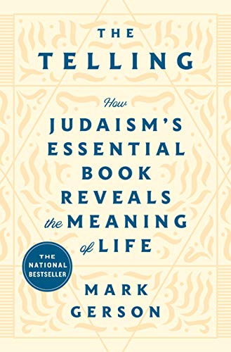 The Telling: How Judaism's Essential Book Reveals the Meaning of Life (English Edition)