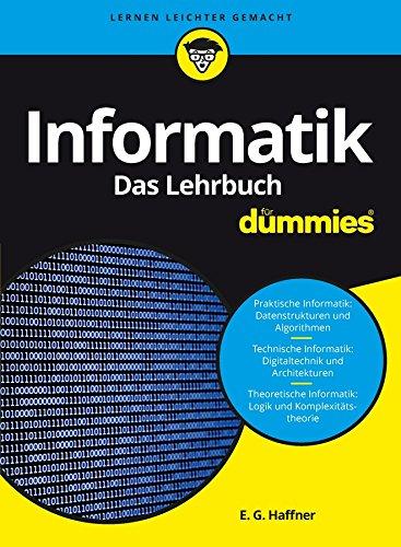 Informatik für Dummies, Das Lehrbuch: Fachkorrektur von Reinhard Baran und Wolfgang Gerken