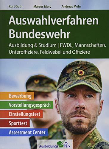 Auswahlverfahren Bundeswehr: Bewerbung, Vorstellungsgespräch, Einstellungstest, Sporttest, Assessment Center | Ausbildung und Studium | FWDL, Mannschaften, Unteroffiziere, Feldwebel und Offiziere