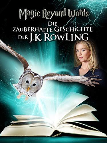 Magic Beyond Words - Die zauberhafte Geschichte der J.K. Rowling