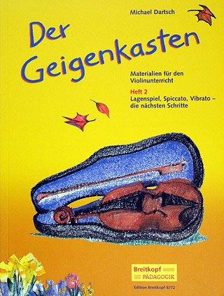 DER GEIGENKASTEN 2 - arrangiert für Violine [Noten / Sheetmusic] Komponist: DARTSCH MICHAEL