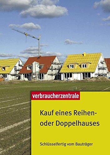 Kauf eines Reihen- oder Doppelhauses. Schlüsselfertig vom Bauträger