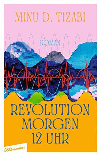 Revolution morgen 12 Uhr: Roman