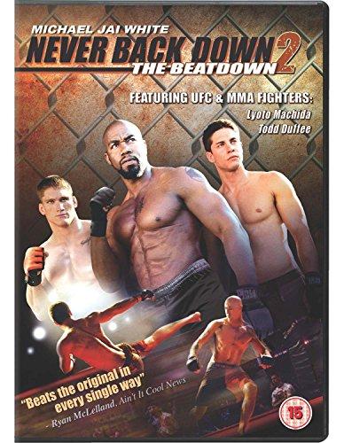 Never Back down 2: The Beatdown [UK Import]
