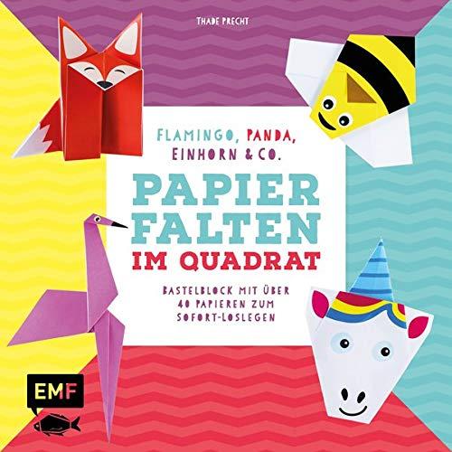 Papierfalten im Quadrat: Flamingo, Panda, Einhorn und Co. – Bastel-Kids: Bastelblock mit über 35 Papieren zum Sofort-Loslegen – Für Kinder ab 5 Jahren ... Faltlinien und lustigen Gesichtern