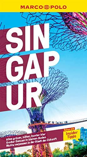 MARCO POLO Reiseführer Singapur: Reisen mit Insider-Tipps. Inkl. kostenloser Touren-App (MARCO POLO Reiseführer E-Book)